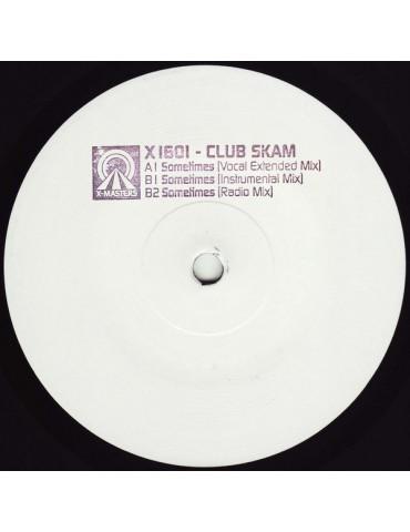 Club Skam – Sometimes