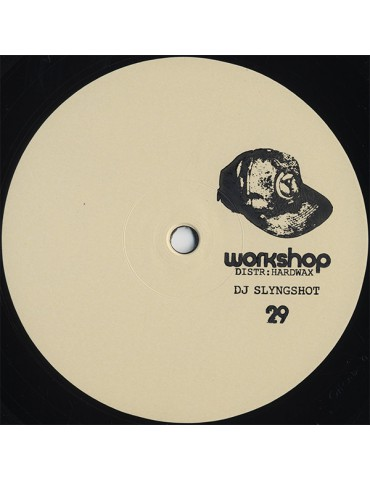 DJ Slyngshot ‎– Workshop 29