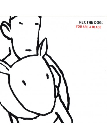 Rex The Dog – You Are A Blade