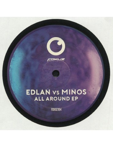Edlan vs Minos – All Around EP