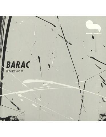 Barac – Le Dance Sans EP