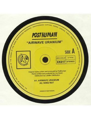 Posthuman – Airwave Uranium