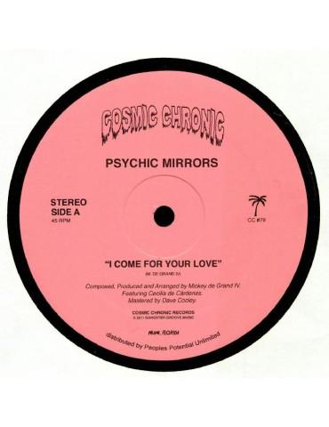 Psychic Mirrors – I Come...