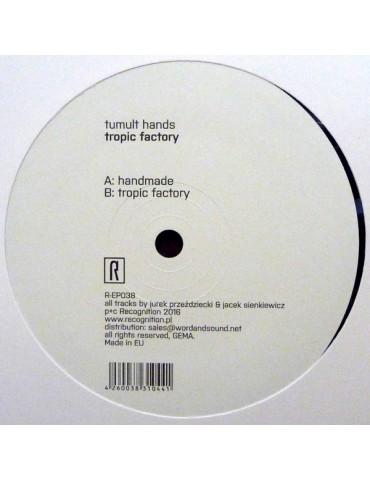 Tumult Hands – Tropic Factory