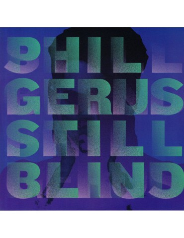 Phil Gerus ‎– Still Blind