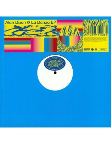 Alan Dixon – La Danza EP