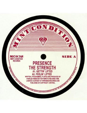 Presence – The Strength