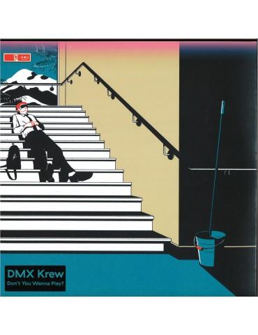 DMX Krew – Don't You Wanna...