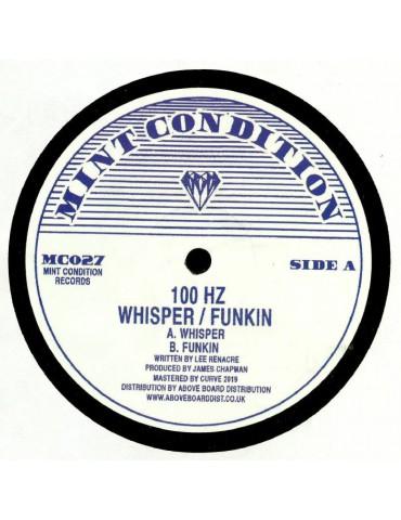 100 Hz – Whisper / Funkin