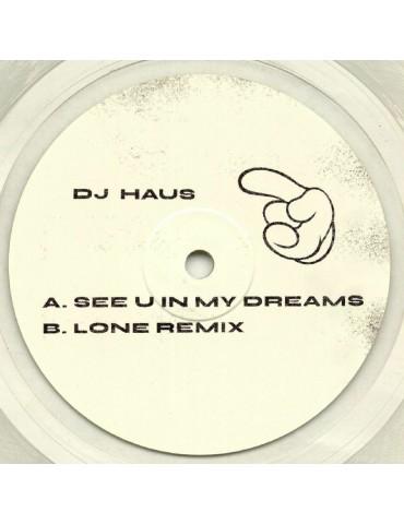 Dj Haus – See U In My...