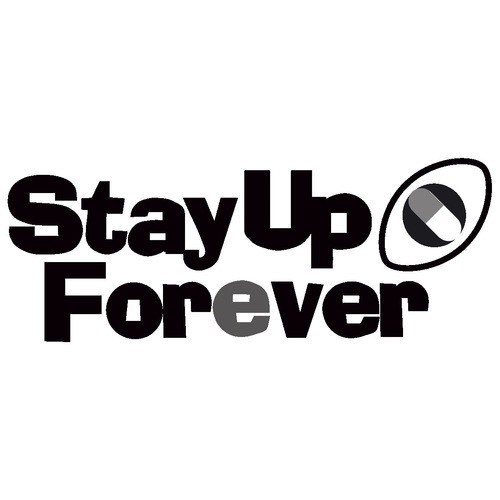 Stay Up Forever