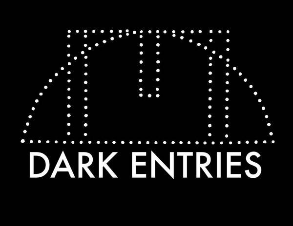 Dark Entries