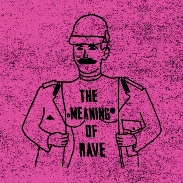 The Meaning Of Rave