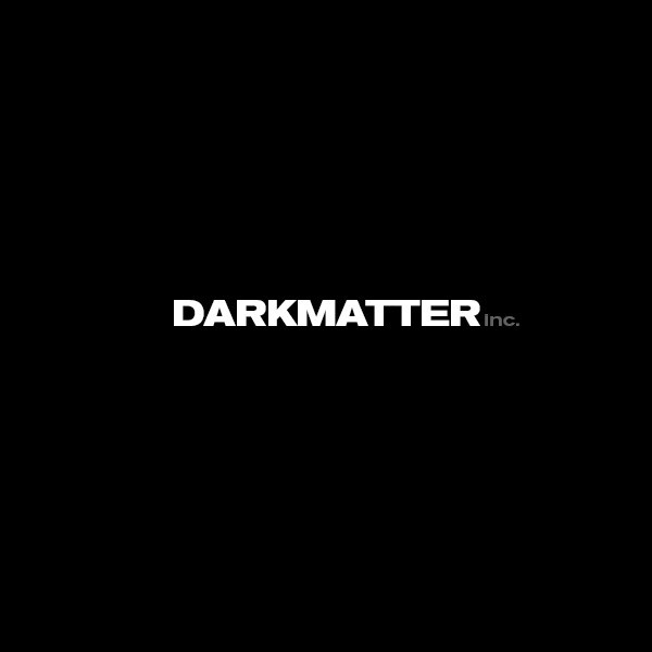 Darkmatter Inc.