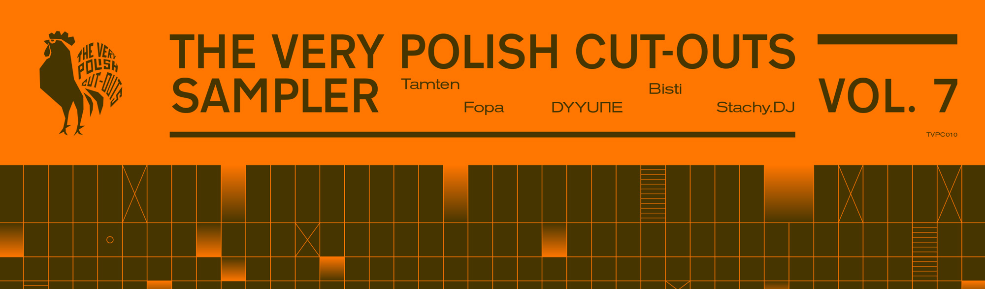 Dyyune / Bisti / Tamten / Fopa / Stachy.DJ – The Very Polish Cut-Outs Sampler Vol. 7